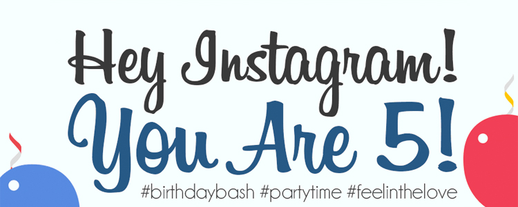 Instagram turned five on Tuesday. Happy Birthday, Instagram!