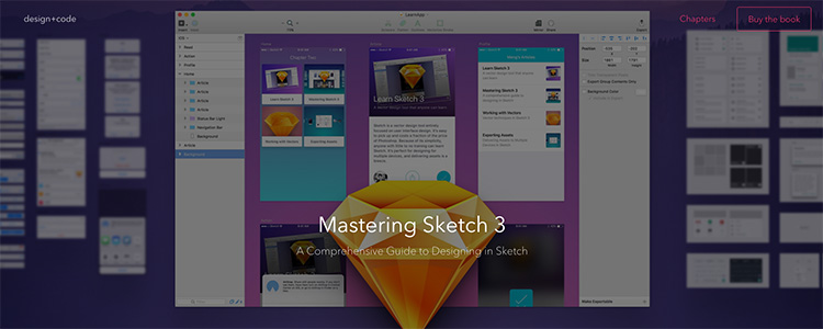 Mastering Sketch 3: A comprehensive guide to designing in Sketch.
